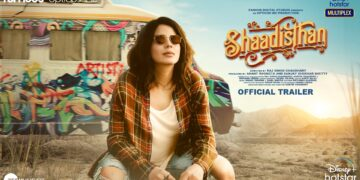 'Shaadisthan' is an emotional life changing journey